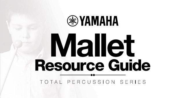 Yamaha Mallet Resource Guide