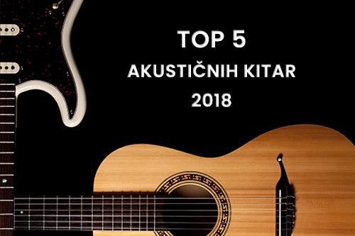 Top akustične kitare 2018